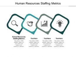 Human Resources Staffing Metrics Ppt Powerpoint Presentation Summary Visual Cpb