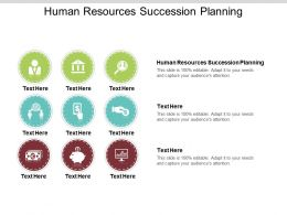 Human Resources Succession Planning Ppt Powerpoint Presentation File Formats Cpb