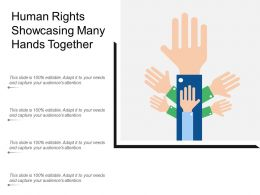 Human Rights Showcasing Many Hands Together