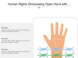 Human Rights Showcasing Open Hand With Barbed Wire