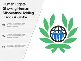 Human Rights Showing Human Silhouettes Holding Hands And Globe