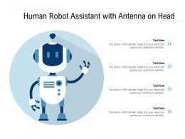 Human Robot Assistant With Antenna On Head