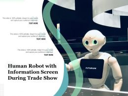 Human Robot With Information Screen During Trade Show
