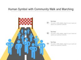 Human Symbol With Community Walk And Marching