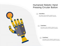 Humanoid Robotic Hand Pressing Circular Button