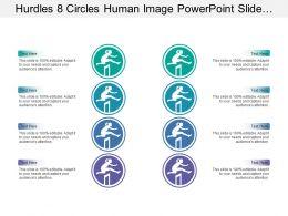 Hurdles 8 Circles Human Image Powerpoint Slide Presentation Examples