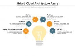 Hybrid Cloud Architecture Azure Ppt Powerpoint Presentation Infographics Designs Cpb
