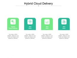 Hybrid Cloud Delivery Ppt Powerpoint Presentation Professional Designs Cpb
