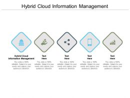 Hybrid Cloud Information Management Ppt Powerpoint Presentation Show Cpb