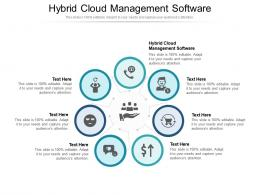 Hybrid Cloud Management Software Ppt Powerpoint Presentation Model Pictures Cpb