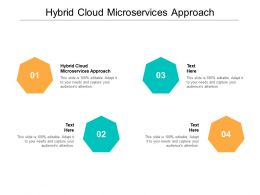 Hybrid Cloud Microservices Approach Ppt Powerpoint Presentation Professional Infographics Cpb