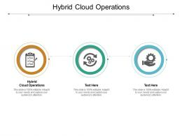 Hybrid Cloud Operations Ppt Powerpoint Presentation Visual Aids Backgrounds Cpb