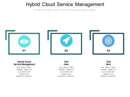 Hybrid Cloud Service Management Ppt Powerpoint Presentation Professional Backgrounds Cpb