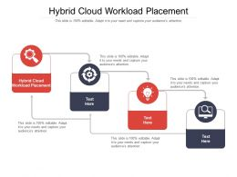 Hybrid Cloud Workload Placement Ppt Powerpoint Presentation Professional Show Cpb