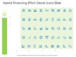 Hybrid Financing Pitch Deck Icons Slide Ppt Powerpoint Presentation Infographics