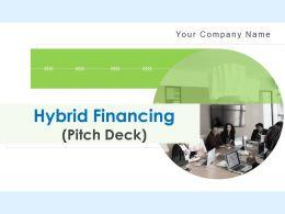 Hybrid Financing Pitch Deck Powerpoint Presentation Slides