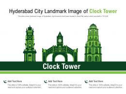 Hyderabad City Landmark Image Of Clock Tower Powerpoint Presentation PPT Template