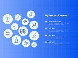 Hydrogen Research Ppt Powerpoint Presentation Ideas Show