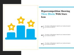 Hyper Competition Showing Three Blocks With Stars Icon