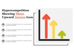 Hyper Competition Showing Three Upward Arrows Icon