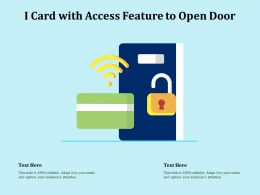 I Card With Access Feature To Open Door