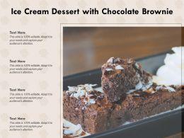 Ice Cream Dessert With Chocolate Brownie