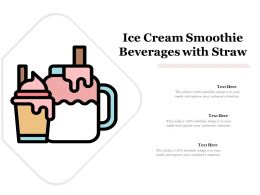 Ice Cream Smoothie Beverages With Straw
