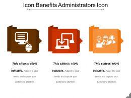 Icon Benefits Administrators Icon Powerpoint Slide Designs