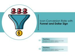 Icon Conversion Rate With Funnel And Dollar Sign