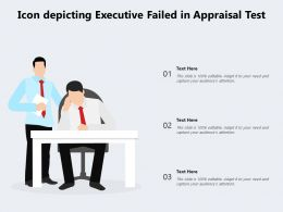 Icon Depicting Executive Failed In Appraisal Test