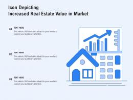 Icon Depicting Increased Real Estate Value In Market