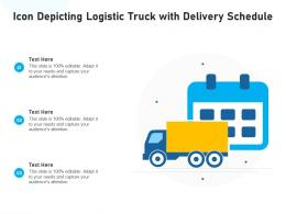 Icon Depicting Logistic Truck With Delivery Schedule
