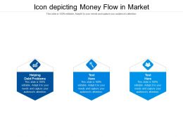 Icon Depicting Money Flow In Market Ppt Powerpoint Presentation File Format Cpb