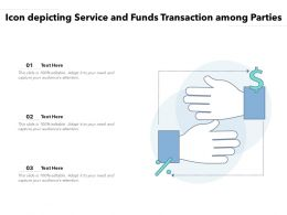Icon Depicting Service And Funds Transaction Among Parties