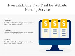 Icon Exhibiting Free Trial For Website Hosting Service