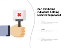 Icon Exhibiting Individual Holding Rejected Signboard