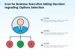 Icon For Business Executive Taking Decision Regrading Options Selection