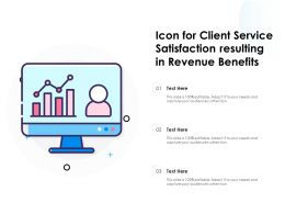 Icon For Client Service Satisfaction Resulting In Revenue Benefits