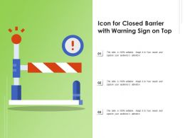 Icon For Closed Barrier With Warning Sign On Top
