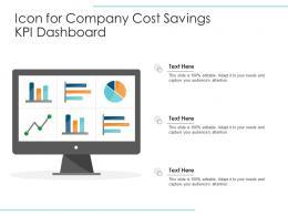 Icon For Company Cost Savings KPI Dashboard