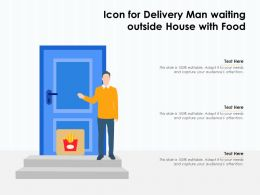 Icon For Delivery Man Waiting Outside House With Food