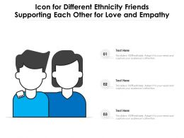 Icon For Different Ethnicity Friends Supporting Each Other For Love And Empathy
