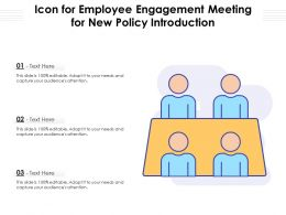 Icon For Employee Engagement Meeting For New Policy Introduction