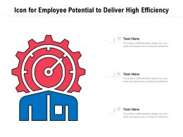 Icon For Employee Potential To Deliver High Efficiency