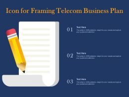 Icon For Framing Telecom Business Plan