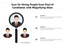 Icon For Hiring People From Pool Of Candidates With Magnifying Glass