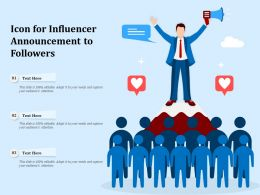 Icon For Influencer Announcement To Followers