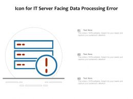 Icon For It Server Facing Data Processing Error