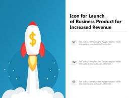 Icon For Launch Of Business Product For Increased Revenue