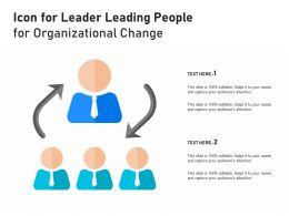 Icon For Leader Leading People For Organizational Change